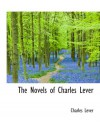The Novels of Charles Lever - Charles Lever