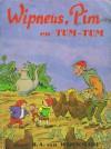 Wipneus, Pim en Tum-Tum - B.A. van Wijckmade, H. Ramaekers