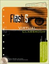 Flash 5 Virtual Classroom [With CDROM] - Doug Sahlin