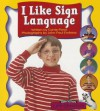 Little Celebrations, Non-Fiction, I Like Sign Language, Single Copy, Stage 2a - Pearson School