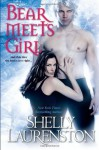 Bear Meets Girl by Laurenston, Shelly (2012) Paperback - Shelly Laurenston