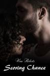 Scoring Chance: New Adult Romance (Breakaway Book 5) - Vera Roberts