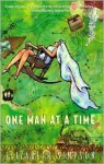 One Man at a Time: Secrets of a Serial Monogamist - Elizabeth Simpson