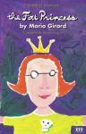The Fat Princess - Girard Mario, Susan Ouriou