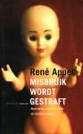 Misbruik wordt gestraft - René Appel