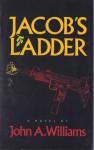 Jacob's Ladder - John A. Williams