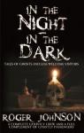 In the Night in the Dark - Roger Johnson