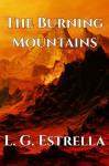 The Burning Mountains - L.G. Estrella