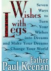 Wishes with Legs - Paul Keenan