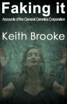 Faking It - Keith Brooke