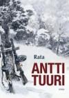 Rata - Antti Tuuri