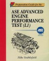 Preparation Guide For The Ase Advanced Engine Performance Test (L1) - Mike Stubblefield