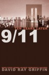9/11 Ten Years Later: When State Crimes against Democracy Succeed - David Ray Griffin