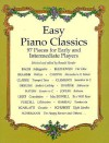 Easy Piano Classics: 97 Pieces for Early and Intermediate Players - Ronald Herder