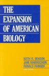 The Expansion of American Biology - Keith R. Benson, Jane Maienschein
