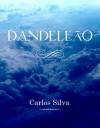 Dandeleão - Carlos Silva