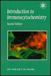 An Introduction To Immunocytochemistry: Current Techniques And Problems - Julia M. Polak, Susan Van Noorden