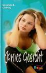 Janies Gesicht - Caroline B. Cooney, Suzanne Bürger