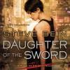 Daughter of the Sword - Allison Hiroto, Steve Bein
