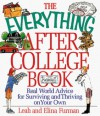 The Everything After College Book; Real-World Advice for Surviving and Thriving on Your Own - Leah Furman, Elina Furman