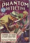 The Phantom Detective - Hammers of Doom - September,37 20/2 - Robert Wallace