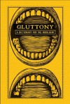 Gluttony: A Dictionary for the Indulgent (The Deadly Dictionaries) - Adams Media