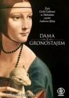 Dama z gronostajem. Życie Cecilii Gallerani w Mediolanie czasów Ludovica Sforzy - Daniela Pizzagalli, Piotr Drzymała