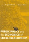 Public Policy and the Economics of Entrepreneurship - Douglas Holtz-Eakin