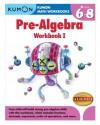Kumon Pre-Algebra Workbook I (Kumon Math Workbooks) - Jean-Paul Le Du, Kumon Publishing