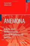 ANEMONA: A Multi-agent Methodology for Holonic Manufacturing Systems (Springer Series in Advanced Manufacturing) - Vicent Botti, Adriana Giret Boggino