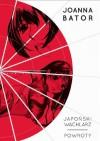 Japoński wachlarz. Powroty - Joanna Bator