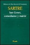 San Genet Comediante y Martir - Jean-Paul Sartre