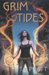 Grim Tides (Marla Mason #6) - Tim Pratt