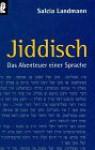 Jiddisch - Salcia Landmann