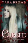 Cursed (The Devil's Roses, #1) - Tara Brown