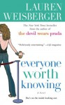 Everyone Worth Knowing - Lauren Weisberger, Stina Nielsen