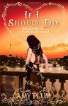 If I Should Die - Amy Plum