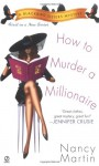 How to Murder a Millionaire - Nancy Martin