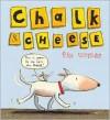 Chalk & Cheese - Tim Warnes