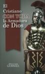 Spa-El Cristiano Con Toda La Armadura de Dios = Christian in Complete Armour - William Gurnall