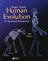 Human Evolution: An Illustrated Introduction - Roger Lewin