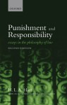 Punishment and Responsibility: Essays in the Philosophy of Law - H.L.A. Hart, John Gardner