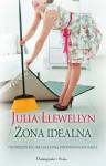 Żona idealna - Julia Llewellyn