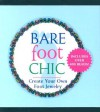 Barefoot Chic - Running Press, Running Press