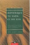 Dovunque tu vada, ci sei già (New age) (Italian Edition) - Jon Kabat-Zinn, Giorgio Arduin
