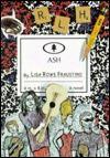 Ash - Lisa Rowe Fraustino