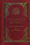The Mantle Adorned: Imam al-Busiri's Burda - Muhammad ibn Sa'id al-Busiri, Timothy J. Winter
