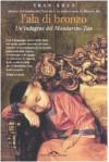 L'ala di bronzo: Un'indagine del Mandarino Tan - Tran-Nhut, Francesco Bruno