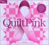 Quilt Pink for Hope (Better Homes and Gardens) - Carol Field Dahlstrom