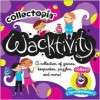 Collectopia: Wacktivity (Collectopia) - Catherine Rondeau, Peggy Brown